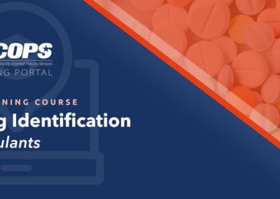 Drug Identification – Stimulants